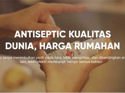 Antiseptic kualitas dunia, harga rumahan.